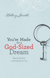 God-Sized-Dreams-by-Holley-Gerth-cover-194x300